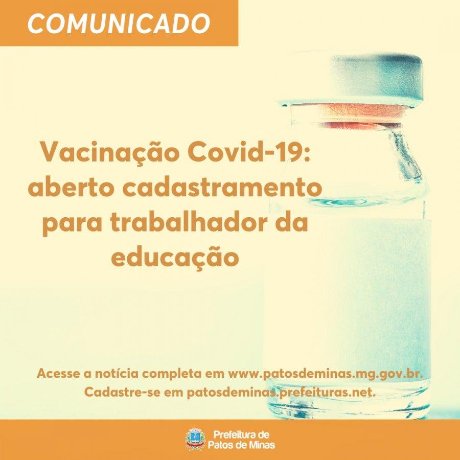 Covid-19: aberto cadastro para trabalhador da educação se vacinar