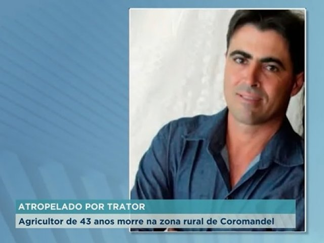 Agricultor de 43 anos morre atropelado por trator na zona rural de Coromandel