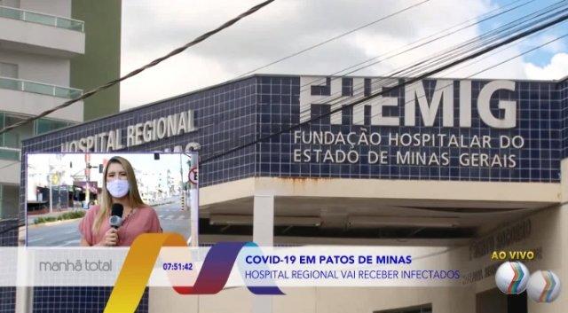Hospital regional vai receber infectados de covid-19 em Patos de Minas